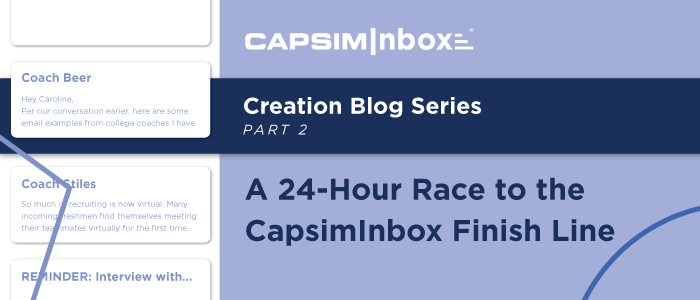 A 24-Hour Race to the CapsimInbox Finish Line
