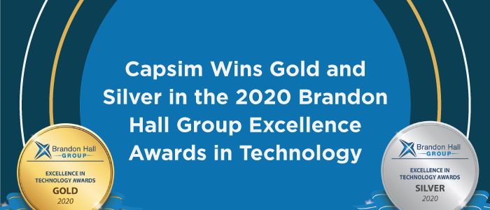 Capsim Wins Gold and Silver in the 2020 Brandon Hall Group Excellence Awards in Technology