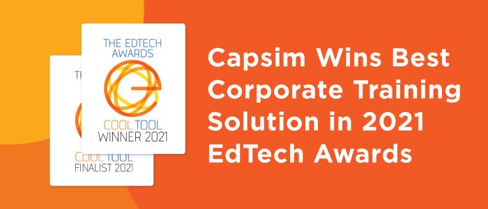 Capsim Wins Best Corporate Training Solution in 2021 EdTech Awards