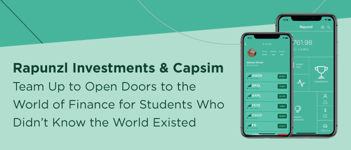 Rapunzl Investments & Capsim Team Up to Open Doors to the World of Finance for Students Who Didn't Know the World Existed