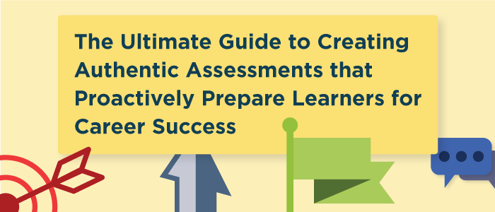 Authentic Assessments: The Ultimate Guide
