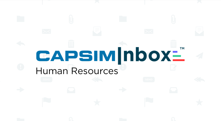 A better way to teach Human Resources with CapsimInbox